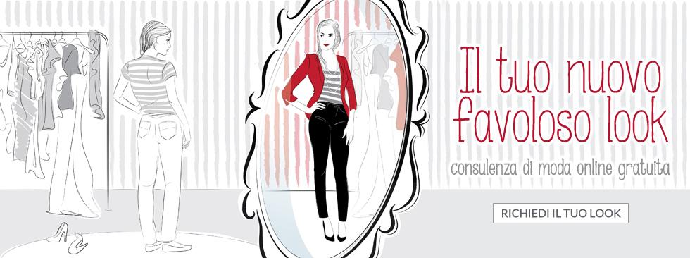 il tuo nuovo favoloso look - consulenza di moda gratuita